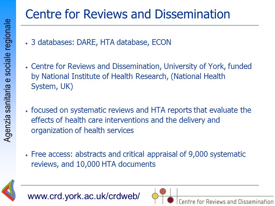 Centre for Reviews and Dissemination