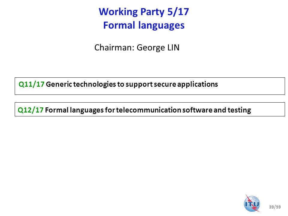Working Party 5/17 Formal languages