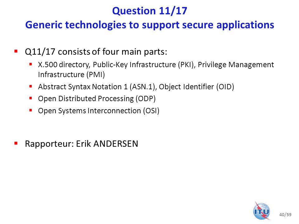 Question 11/17 Generic technologies to support secure applications