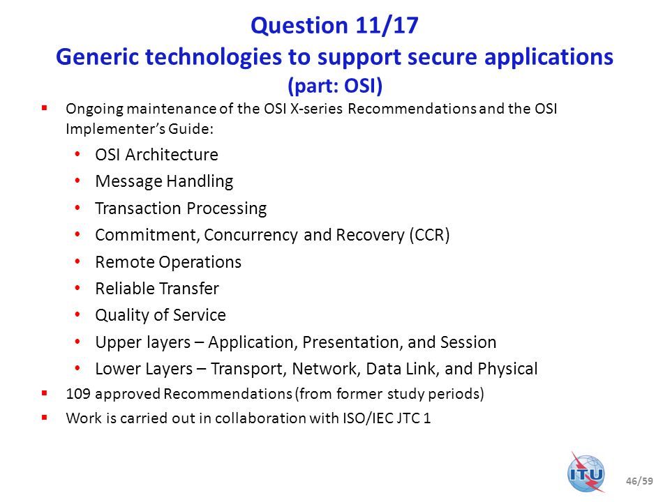Question 11/17 Generic technologies to support secure applications (part: OSI)