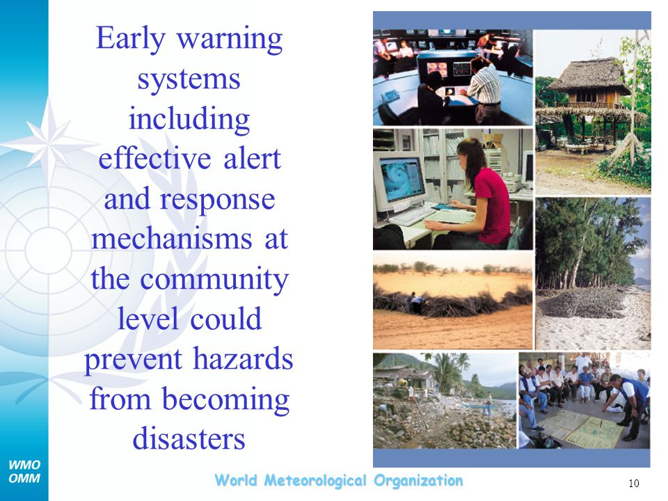 Early warning systems including effective alert and response mechanisms at the community level could prevent hazards from becoming disasters
