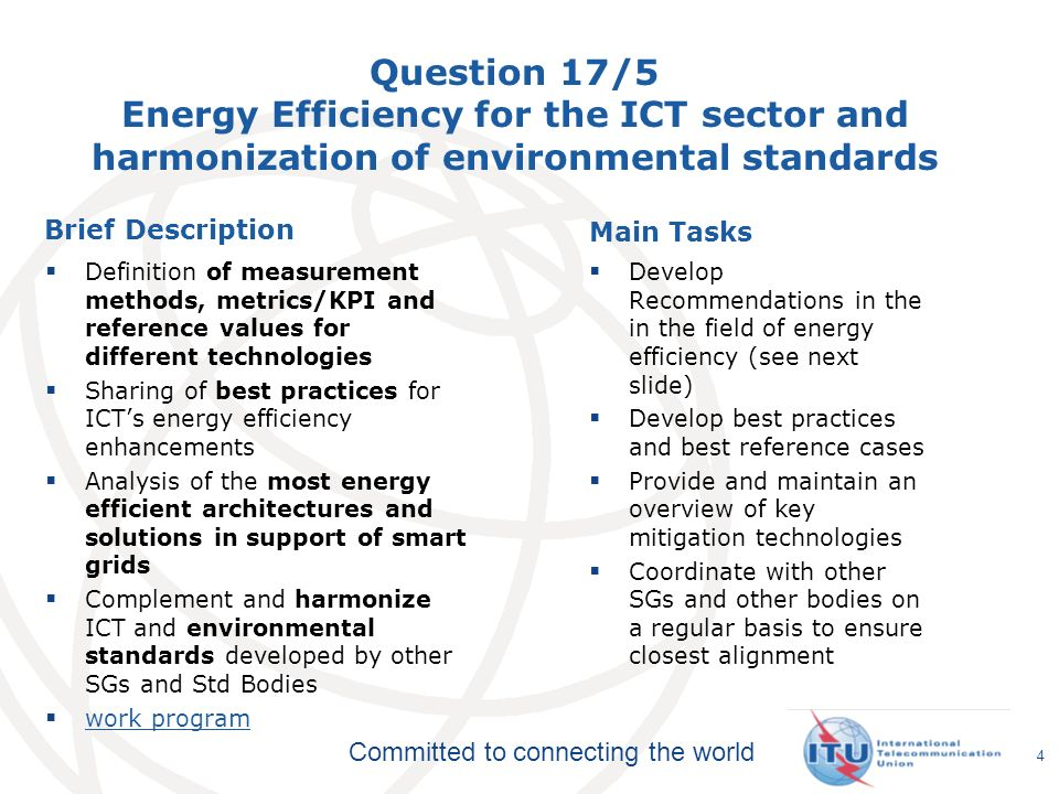 Question 17/5 Energy Efficiency for the ICT sector and harmonization of environmental standards