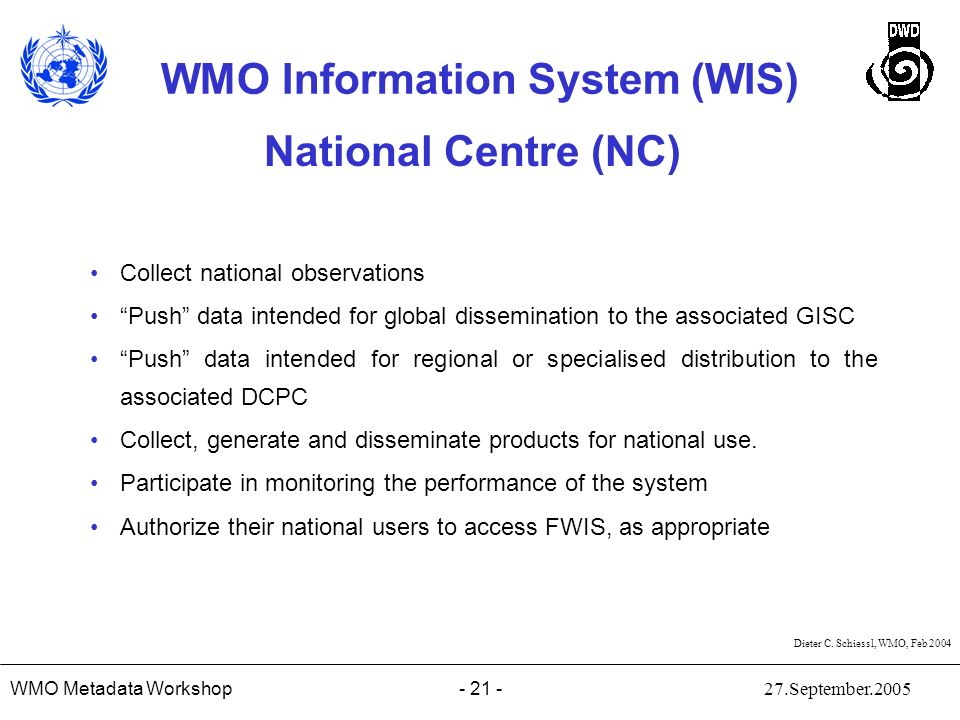 National Centre (NC) Collect national observations