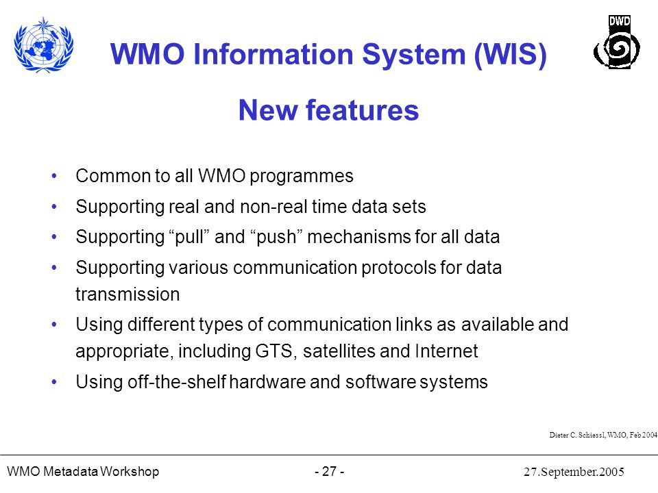 New features Common to all WMO programmes