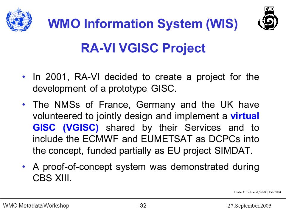 RA-VI VGISC Project In 2001, RA-VI decided to create a project for the development of a prototype GISC.