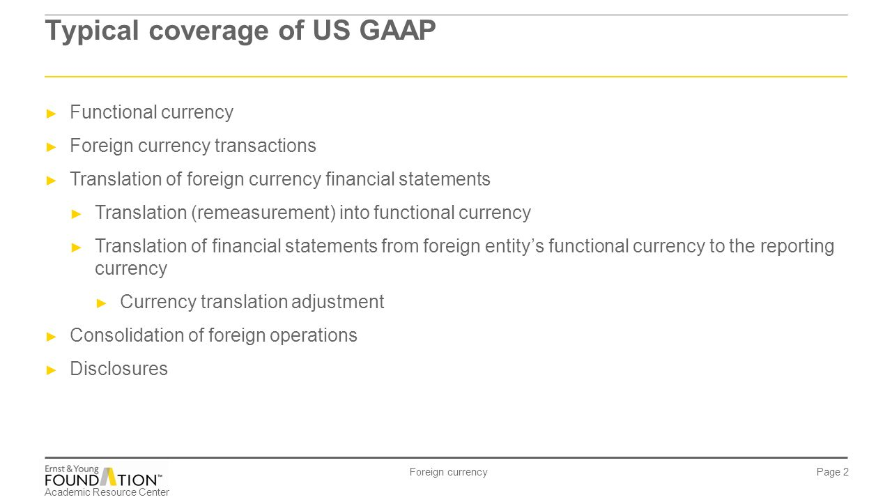 Consolidating foreign currency financial statements