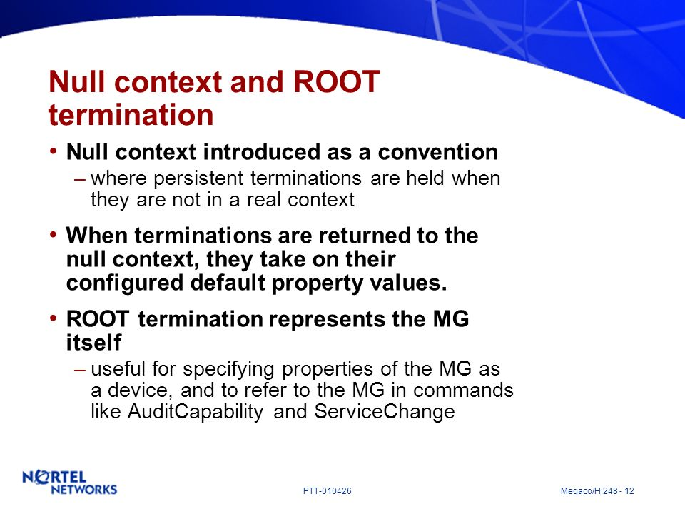 Null context and ROOT termination