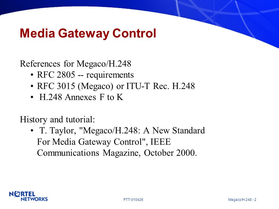 Media Gateway Control References for Megaco/H.248