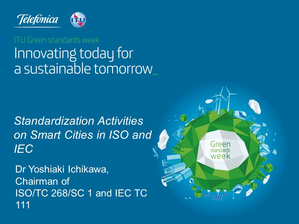 Standardization Activities on Smart Cities in ISO and IEC