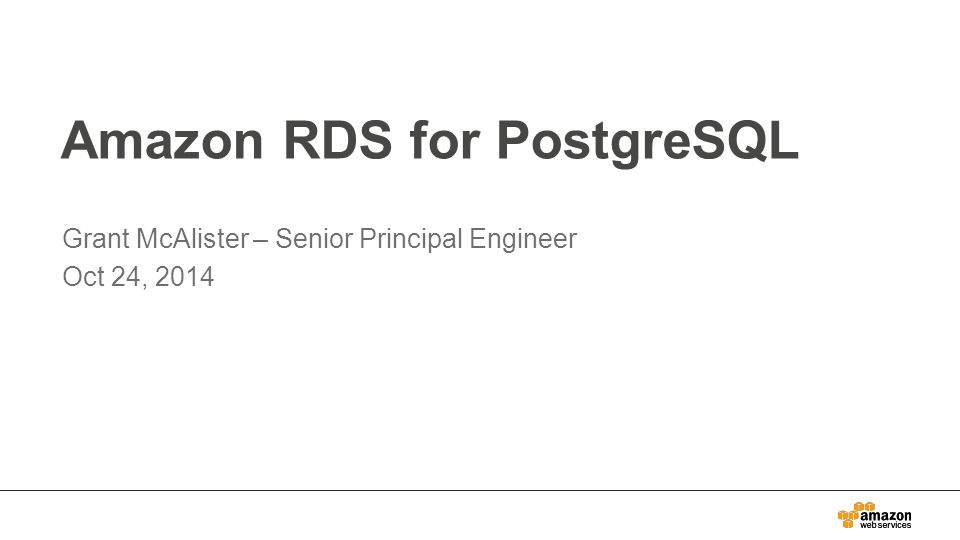 Amazon RDS for PostgreSQL - ppt download