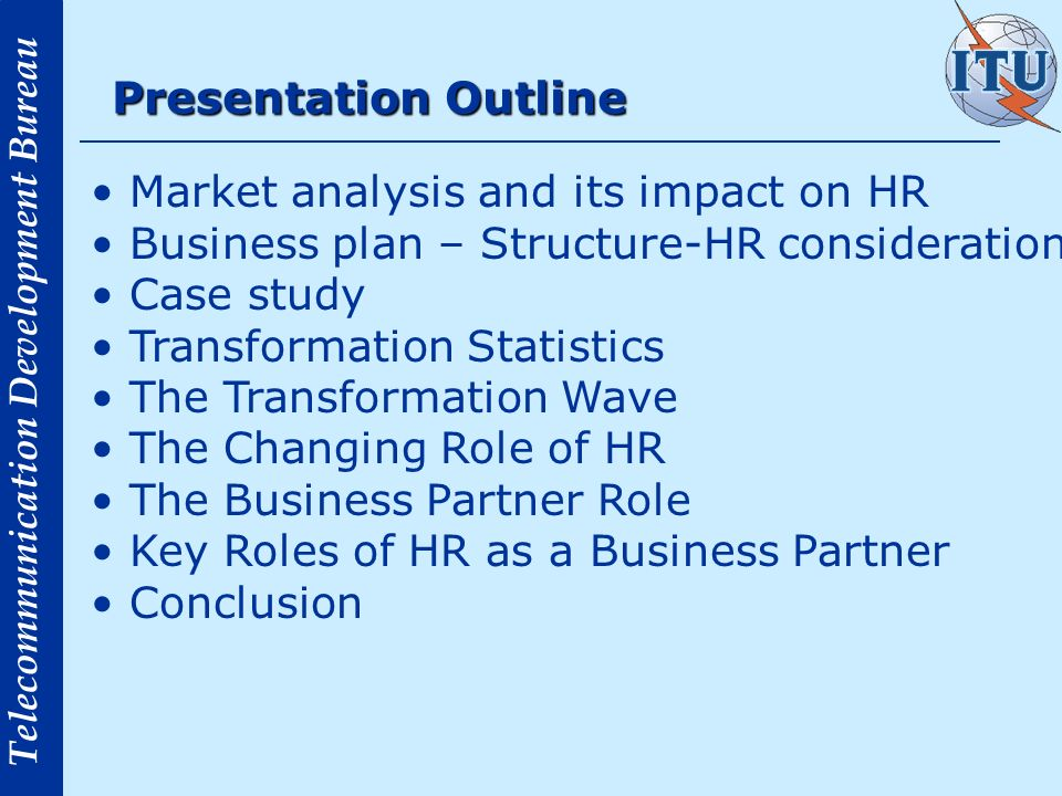 Presentation Outline Market analysis and its impact on HR