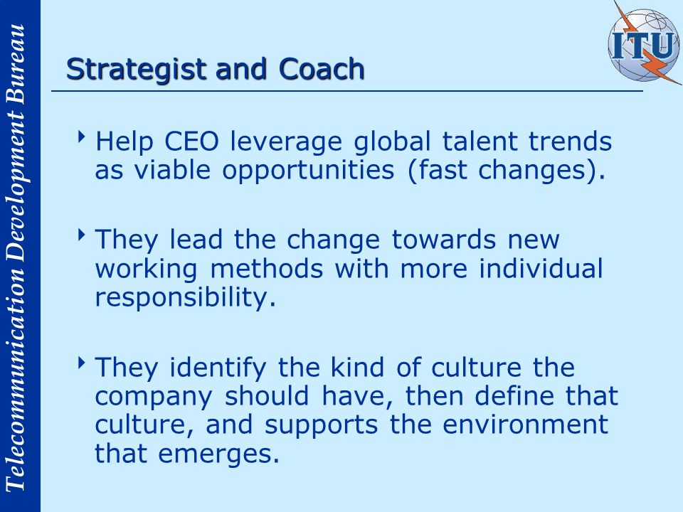 Strategist and Coach Help CEO leverage global talent trends as viable opportunities (fast changes).