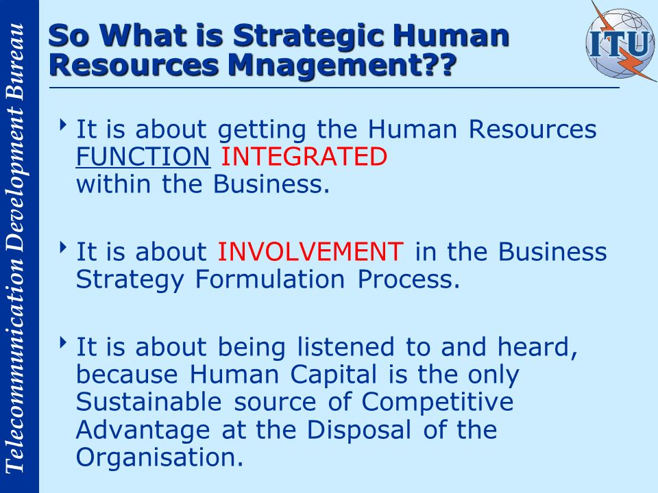 So What is Strategic Human Resources Mnagement