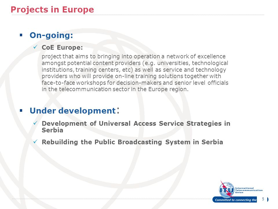 Projects in Europe On-going: Under development: CoE Europe: