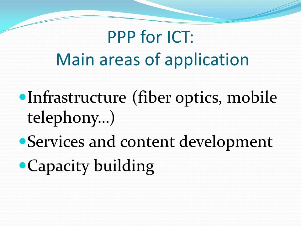 PPP for ICT: Main areas of application