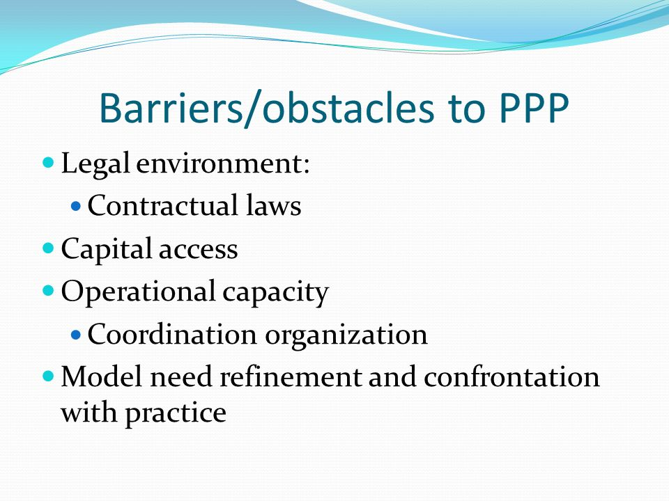 Barriers/obstacles to PPP