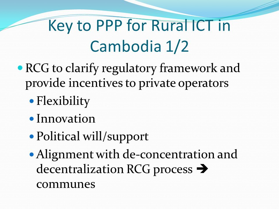Key to PPP for Rural ICT in Cambodia 1/2