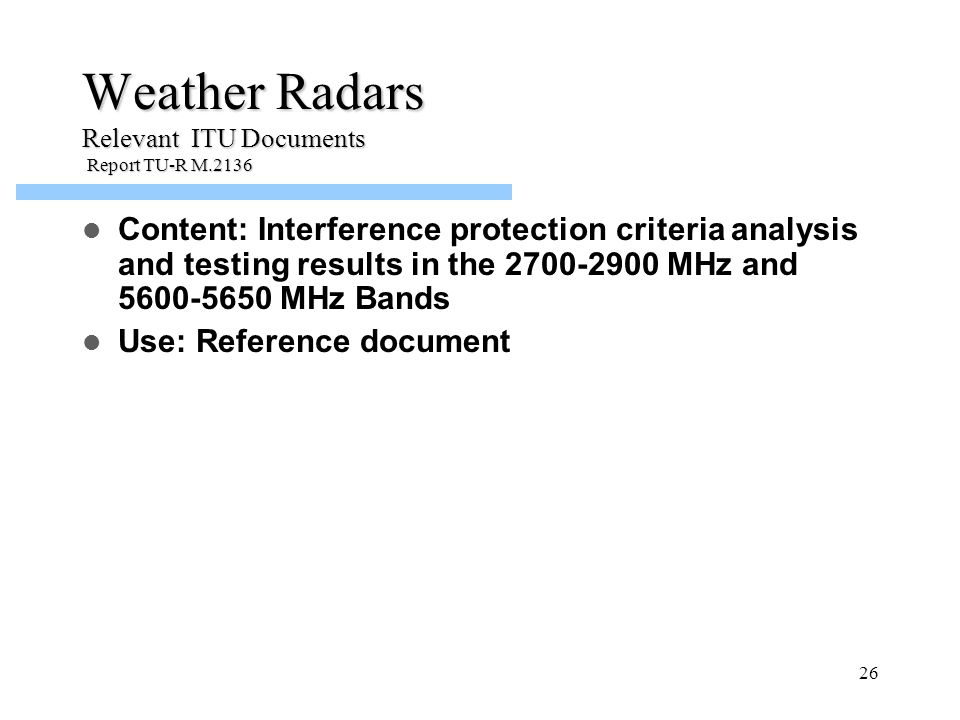 Weather Radars Relevant ITU Documents Report TU-R M.2136