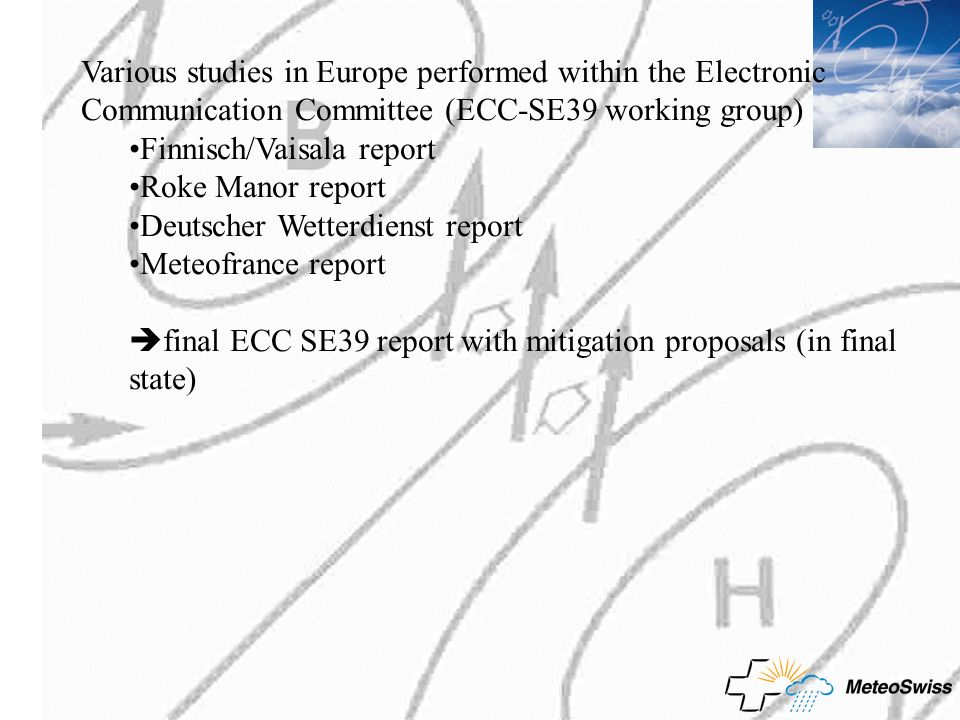 Various studies in Europe performed within the Electronic Communication Committee (ECC-SE39 working group)