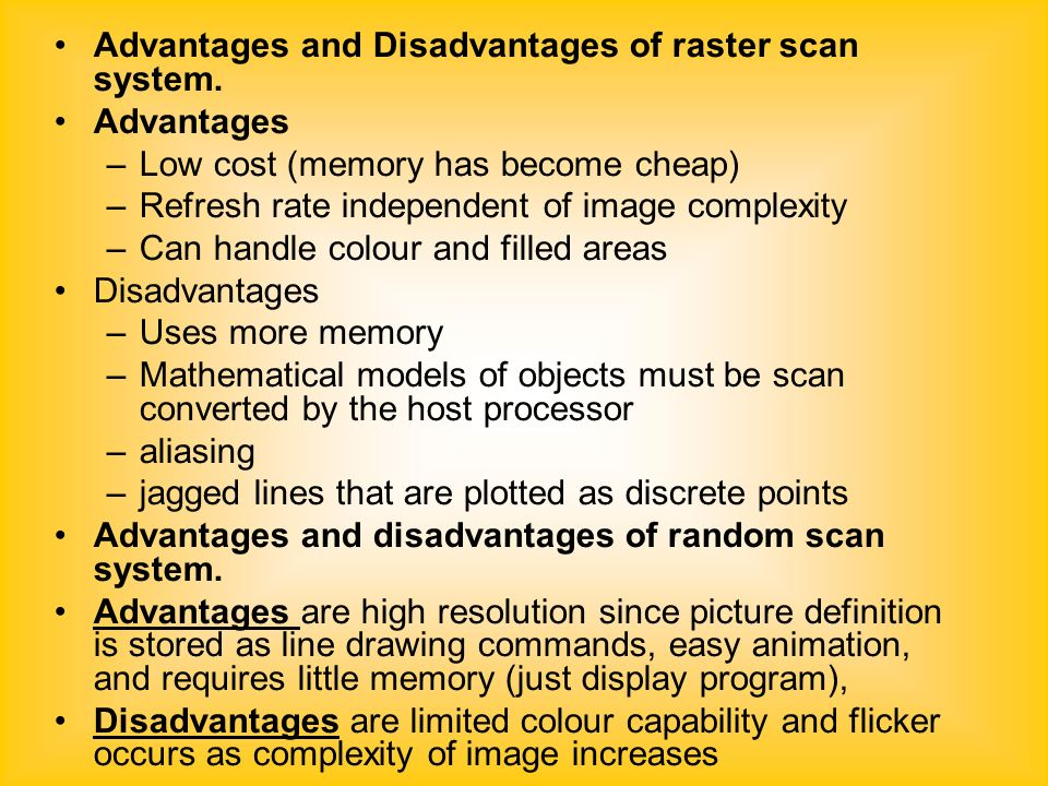 Dda Line Drawing Algorithm Advantages And Disadvantages : Objectives differentiate between raster scan display and