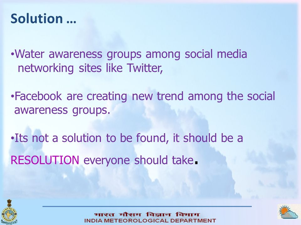 Solution … Water awareness groups among social media
