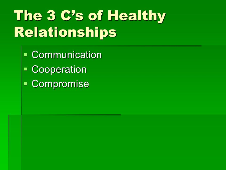 The 3 C's of Healthy Relationships