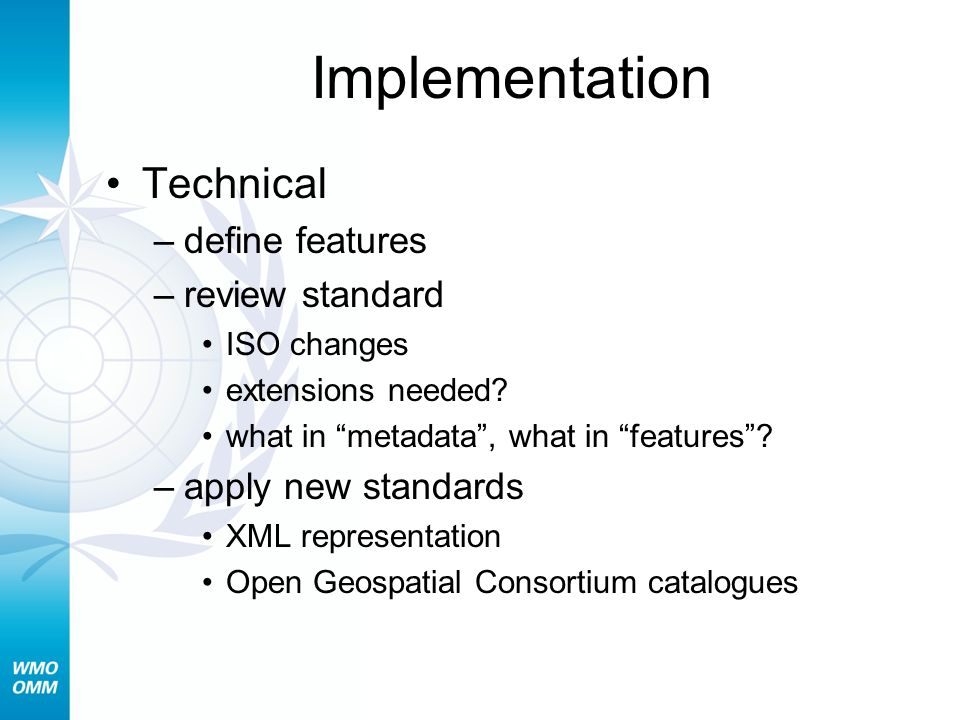 Implementation Technical define features review standard