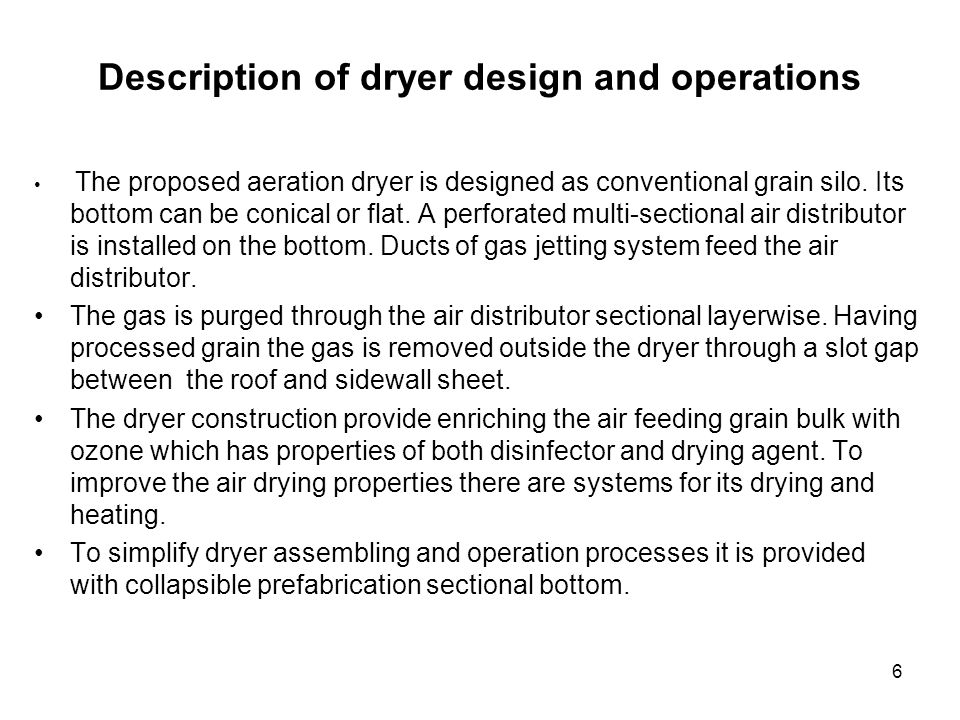 Description of dryer design and operations