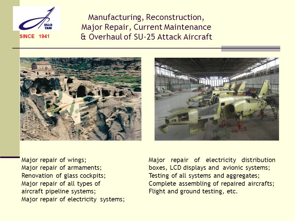 Manufacturing, Reconstruction, Major Repair, Current Maintenance & Overhaul of SU-25 Attack Aircraft