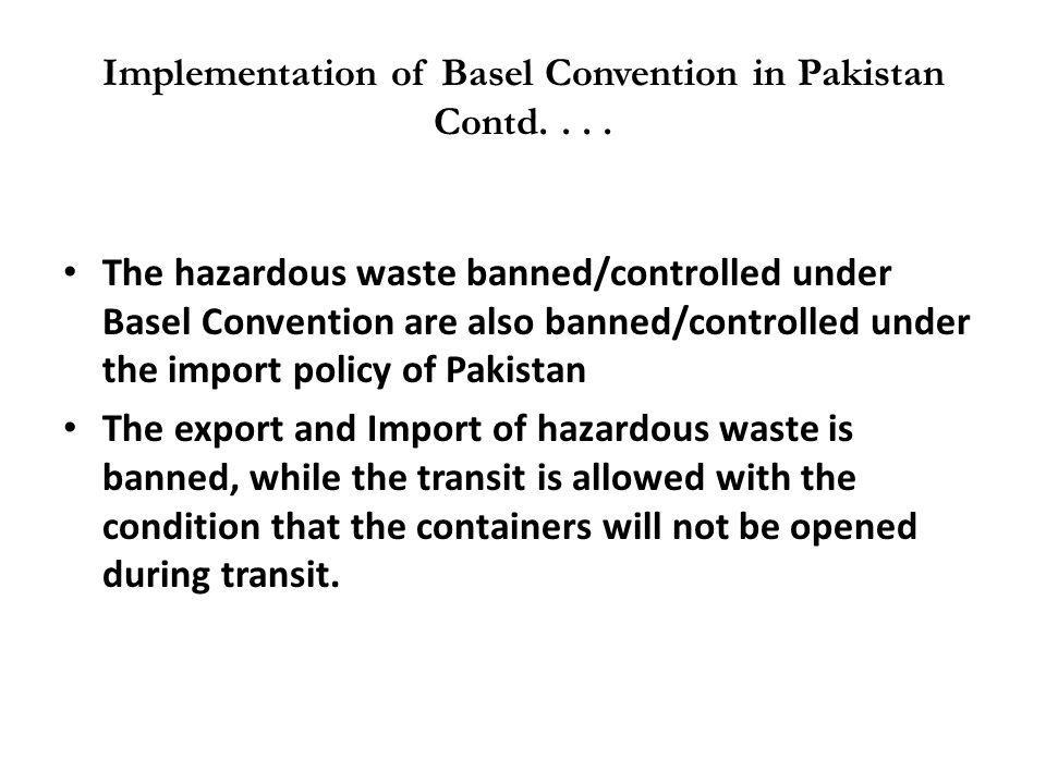 Implementation of Basel Convention in Pakistan Contd. . . .