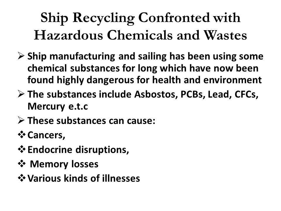 Ship Recycling Confronted with Hazardous Chemicals and Wastes