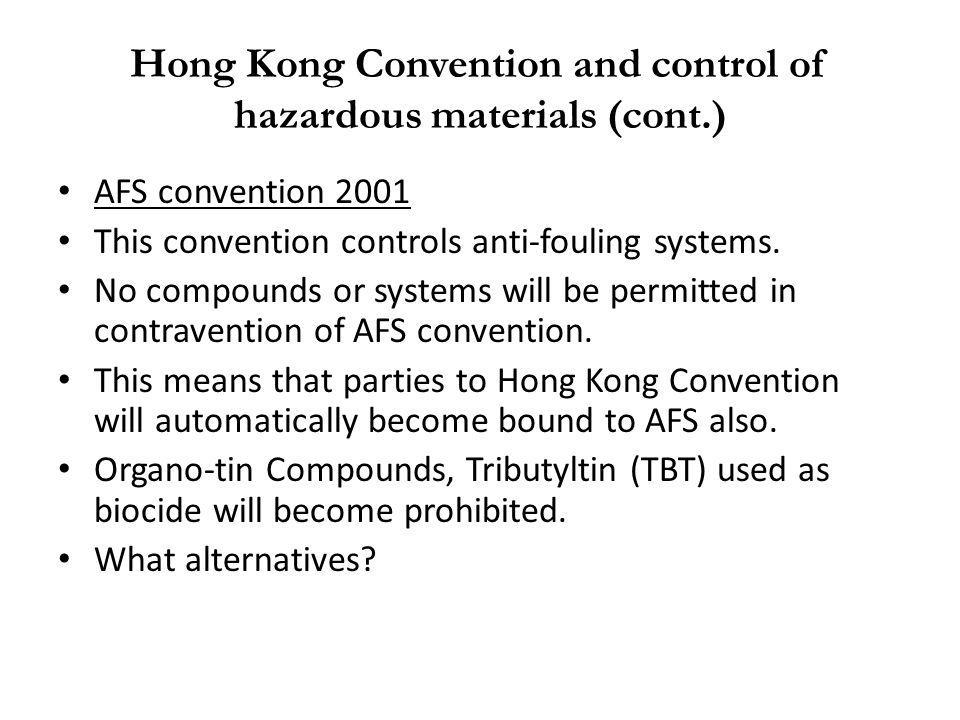 Hong Kong Convention and control of hazardous materials (cont.)