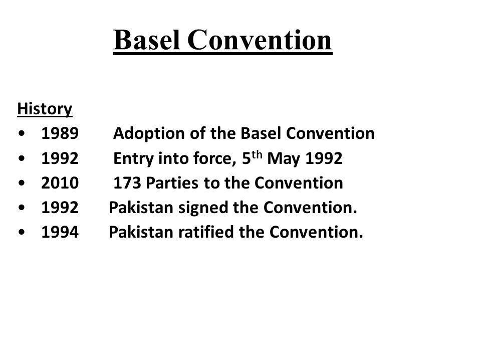 Basel Convention History 1989 Adoption of the Basel Convention