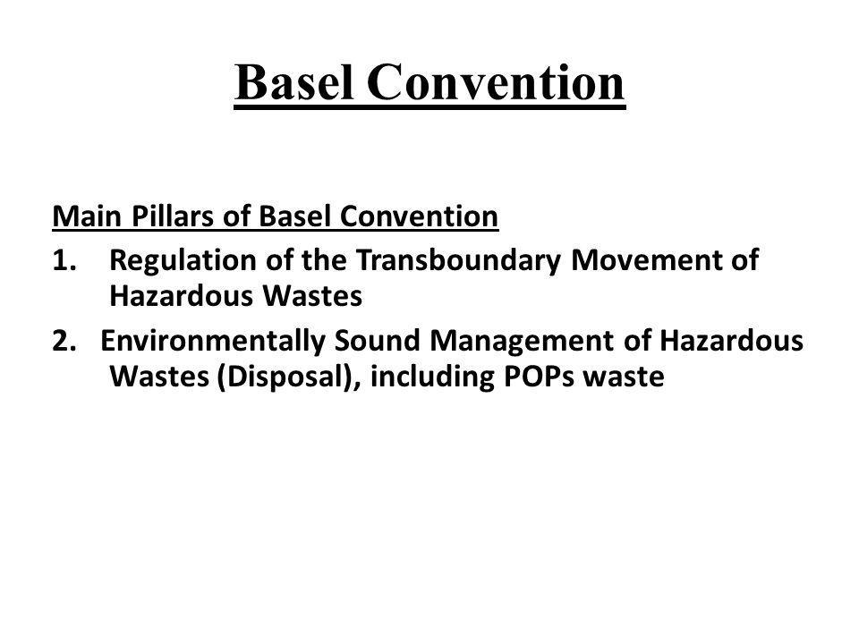 Basel Convention Main Pillars of Basel Convention