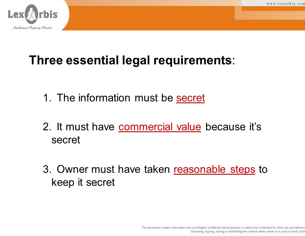 Three essential legal requirements: