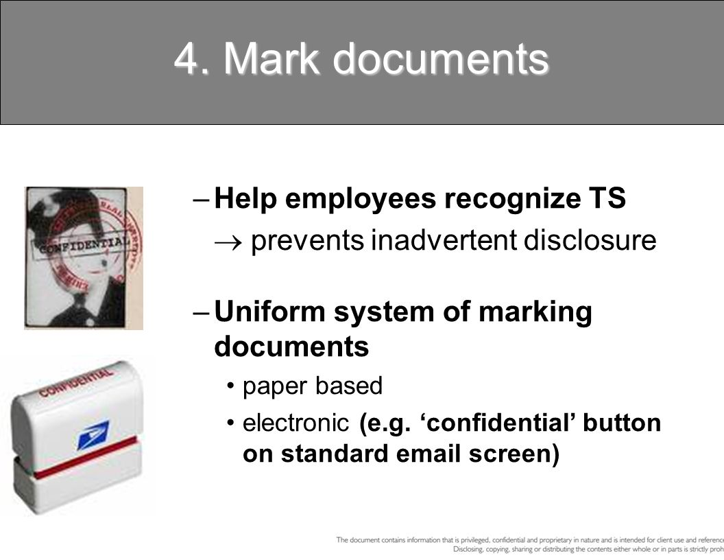 4. Mark documents Help employees recognize TS