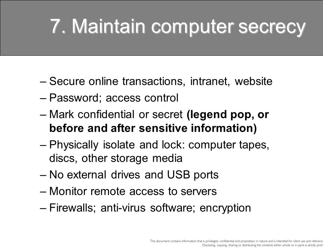 7. Maintain computer secrecy