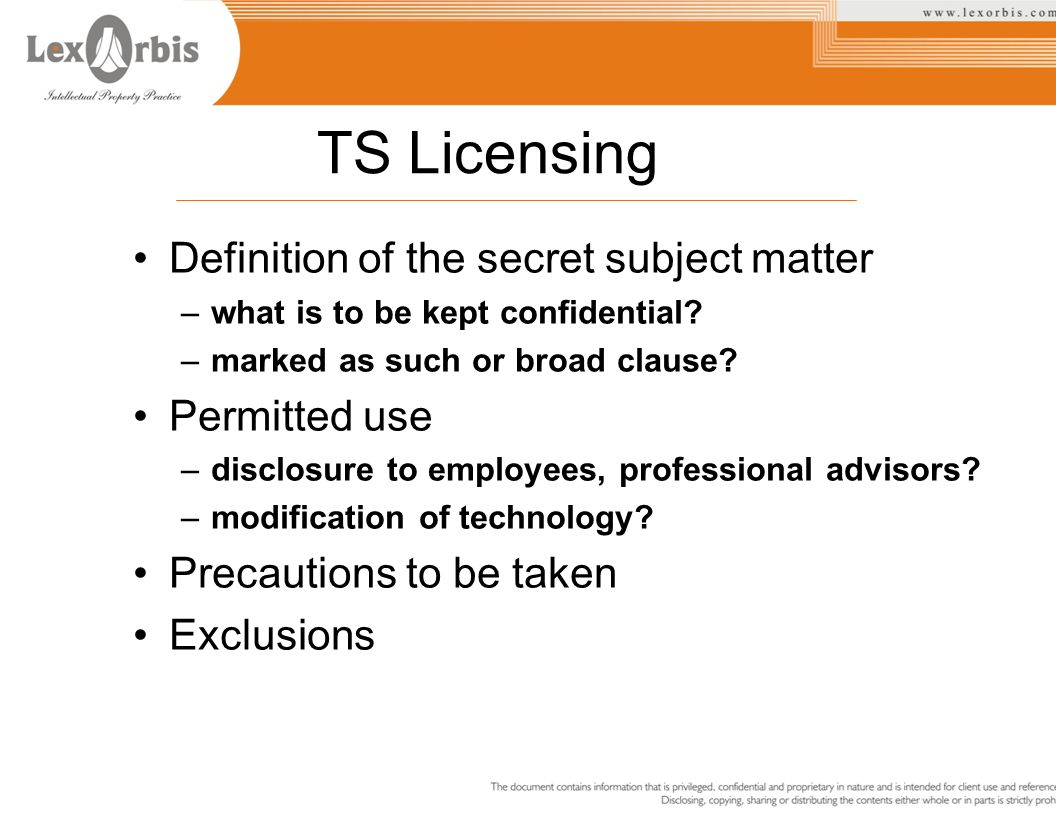 TS Licensing Definition of the secret subject matter Permitted use