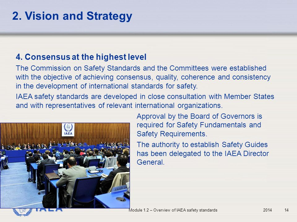 2. Vision and Strategy 4. Consensus at the highest level