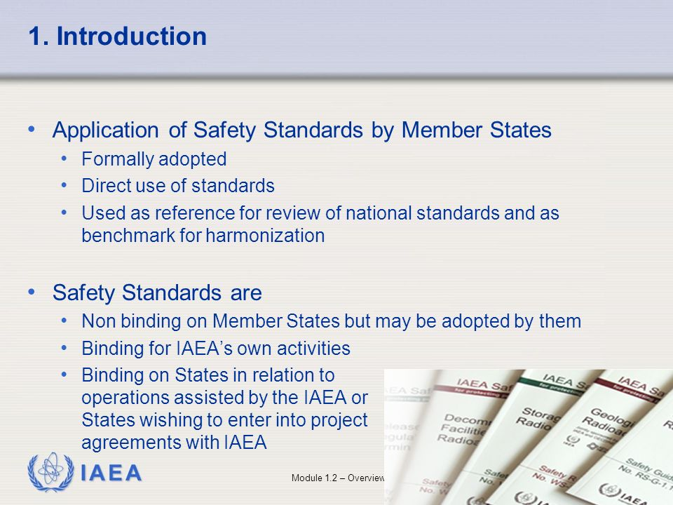 1. Introduction Application of Safety Standards by Member States