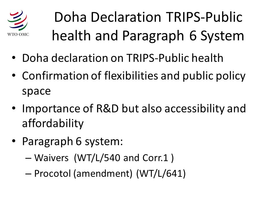 Doha Declaration TRIPS-Public health and Paragraph 6 System