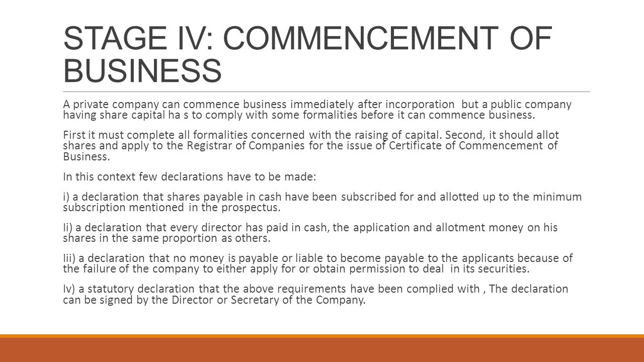 STAGE IV: COMMENCEMENT OF BUSINESS
