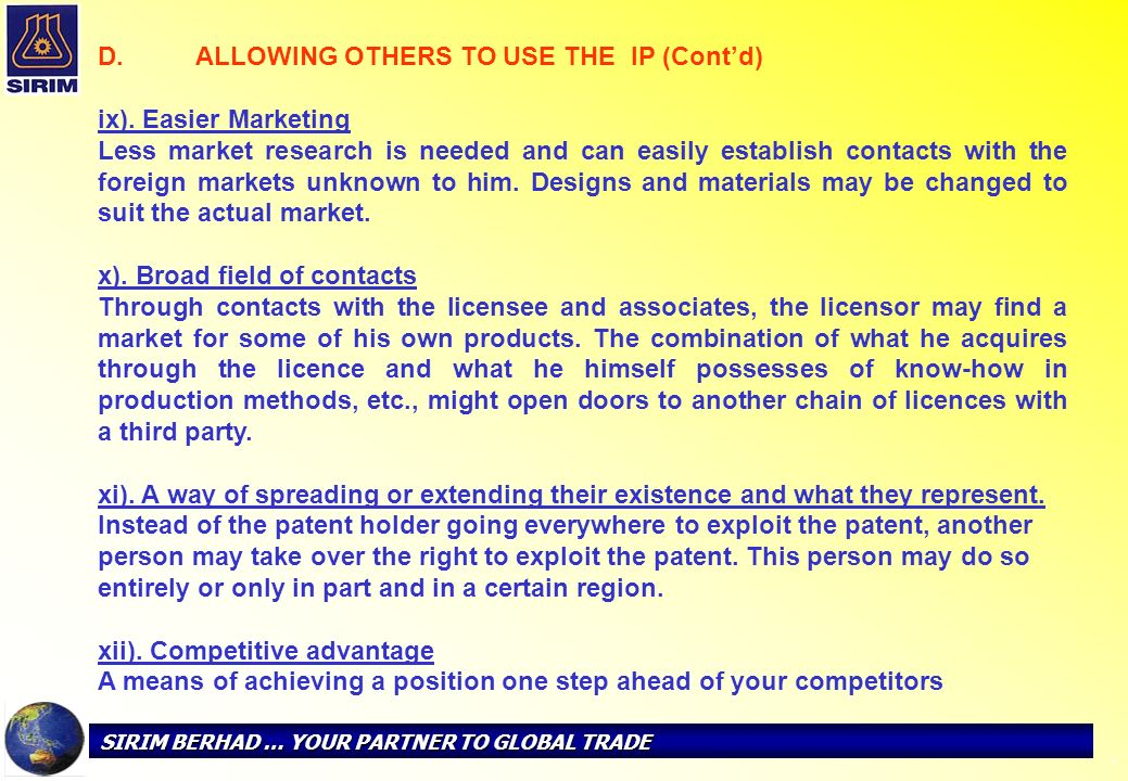 ALLOWING OTHERS TO USE THE IP (Cont'd) ix). Easier Marketing