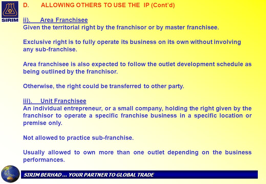 ALLOWING OTHERS TO USE THE IP (Cont'd) ii). Area Franchisee
