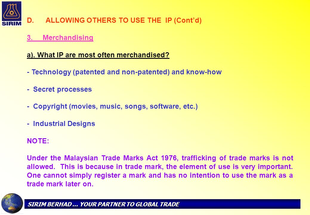 ALLOWING OTHERS TO USE THE IP (Cont'd) 3. Merchandising