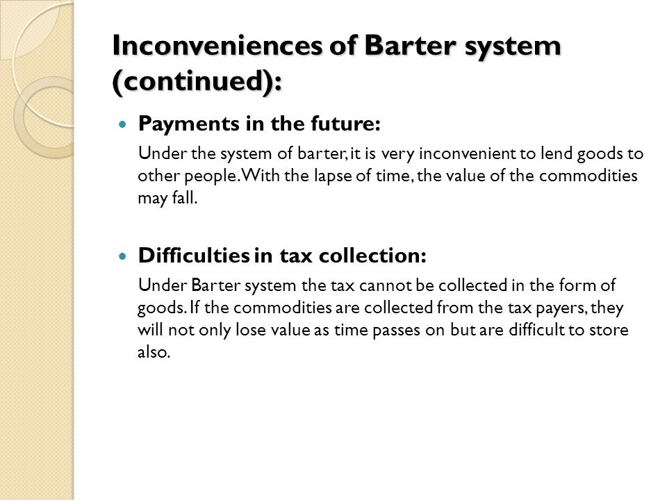 what are the difficulties of barter system