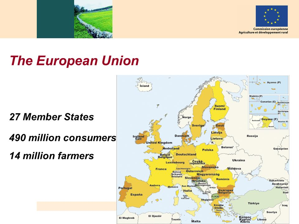 The European Union 27 Member States 490 million consumers