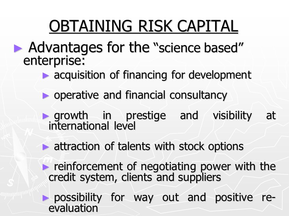 OBTAINING RISK CAPITAL