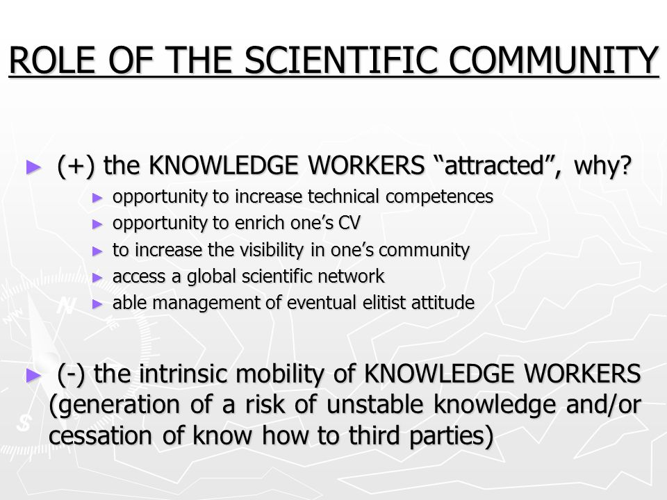 ROLE OF THE SCIENTIFIC COMMUNITY