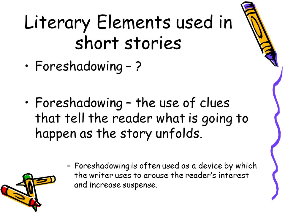 Literary Elements used in short stories